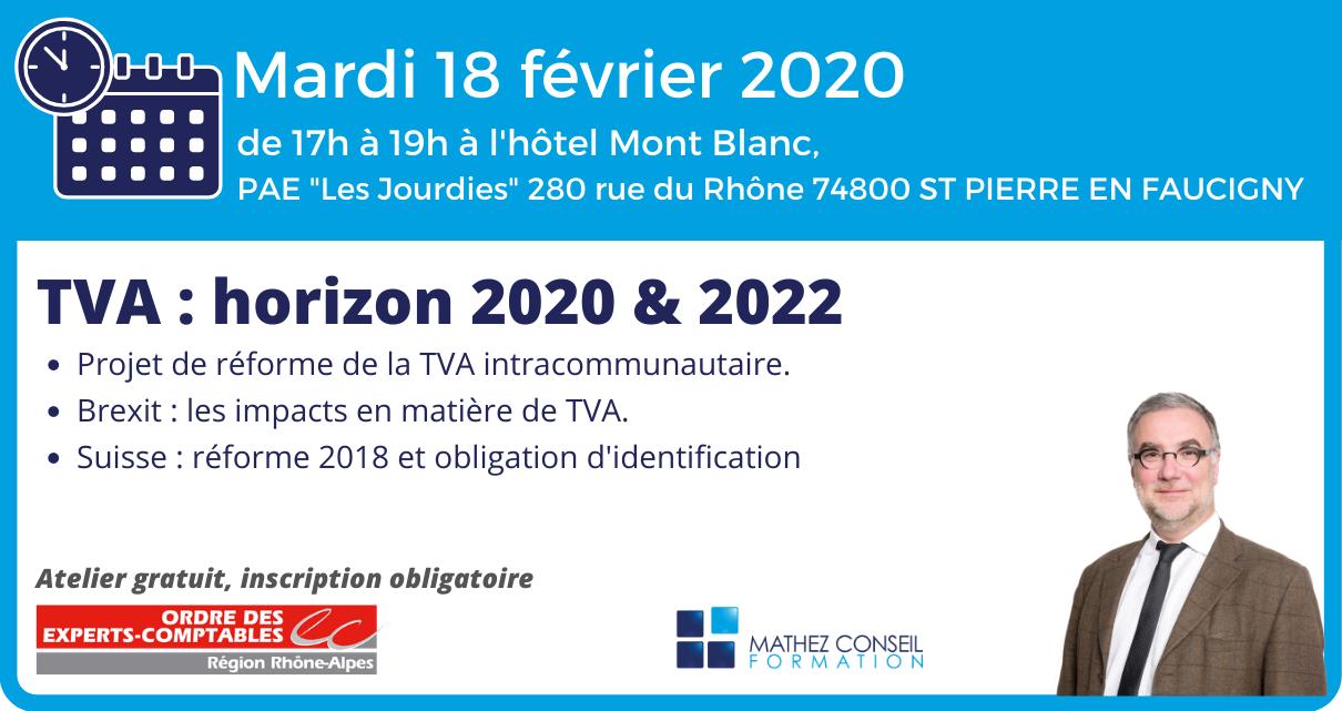 Atelier 'TVA : horizon 2020 & 2022' avec l'Ordre des Experts-Comptables Savoie et Haute-Savoie
