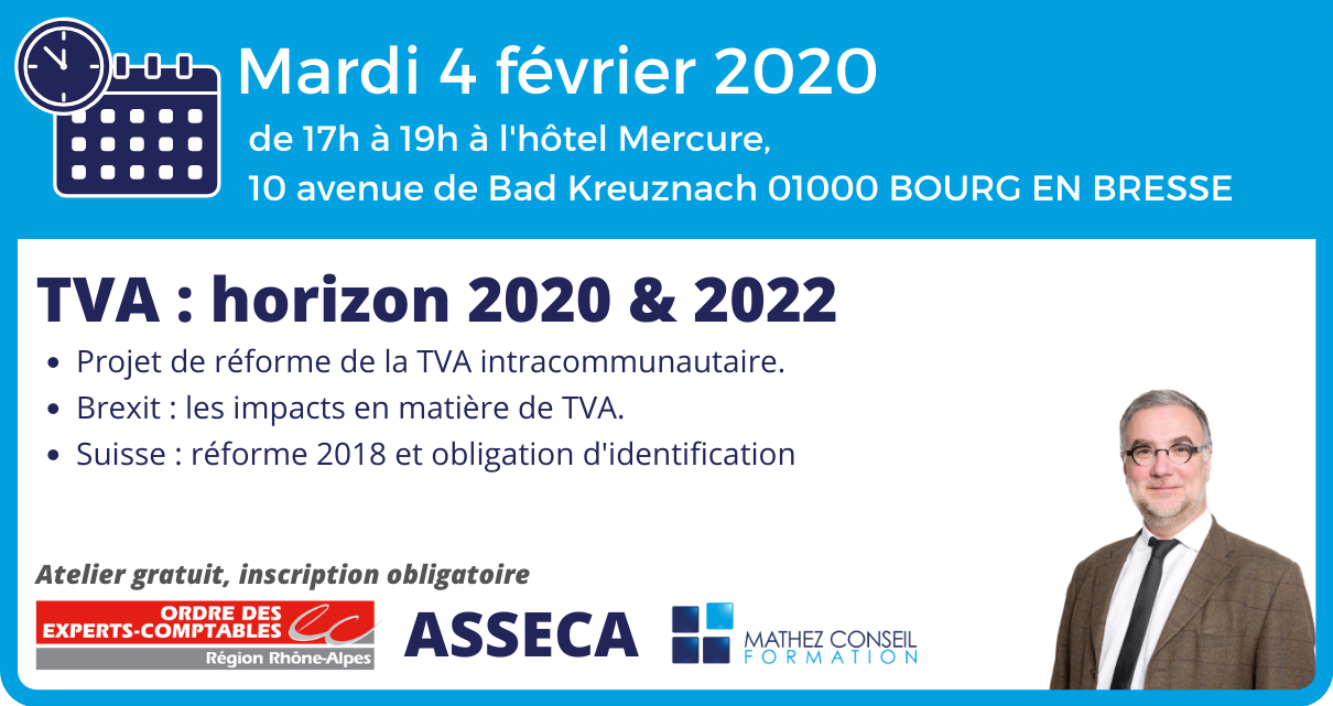 Atelier 'TVA : horizon 2020 & 2022' avec l'ASSECA Rhône-Alpes