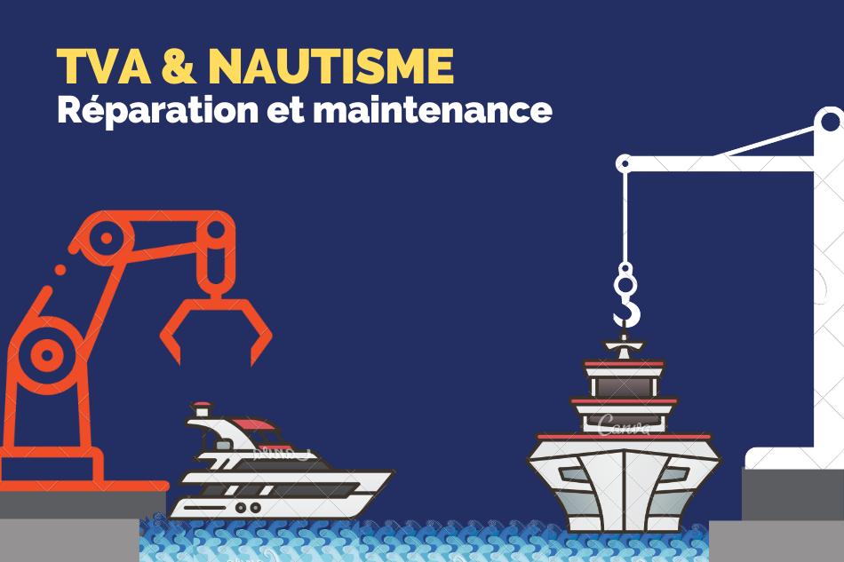TVA et nautisme : réparation et maintenance