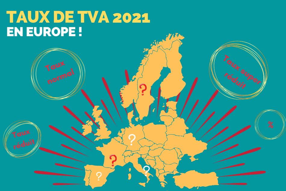 Taux de TVA 2021 en France et dans 27 pays de l'Union européenne