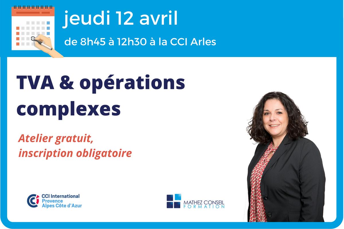 Atelier 'TVA et opérations complexes' à Arles le 12 avril