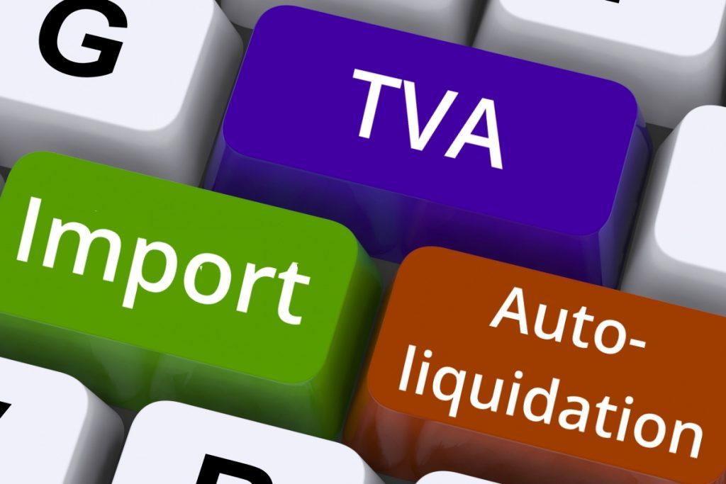 Autoliquidation de TVA à l'Import Actualité Juillet 2016