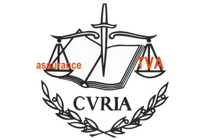 TVA et assurance - arrêt CURIA