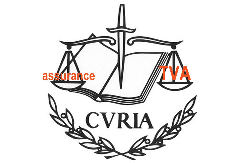 L'exonération de TVA ne s'applique pas à certaines prestations d'assurances, selon la CJUE