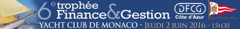 6ème Trophée Finance & Gestion à Monaco
