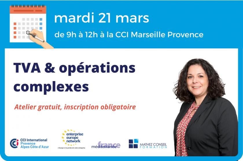 Atelier 'TVA et opérations complexes' CCI Marseille Provence