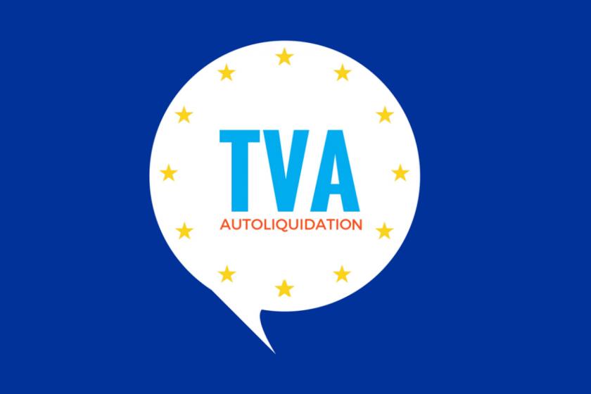 TVA: vers un Mécanisme d'Autoliquidation Généralisé en Europe?