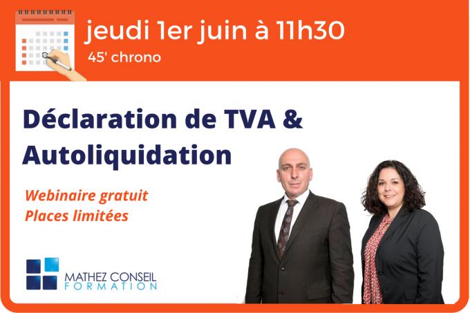 Webinaire 'Déclaration de TVA & Autoliquidation'