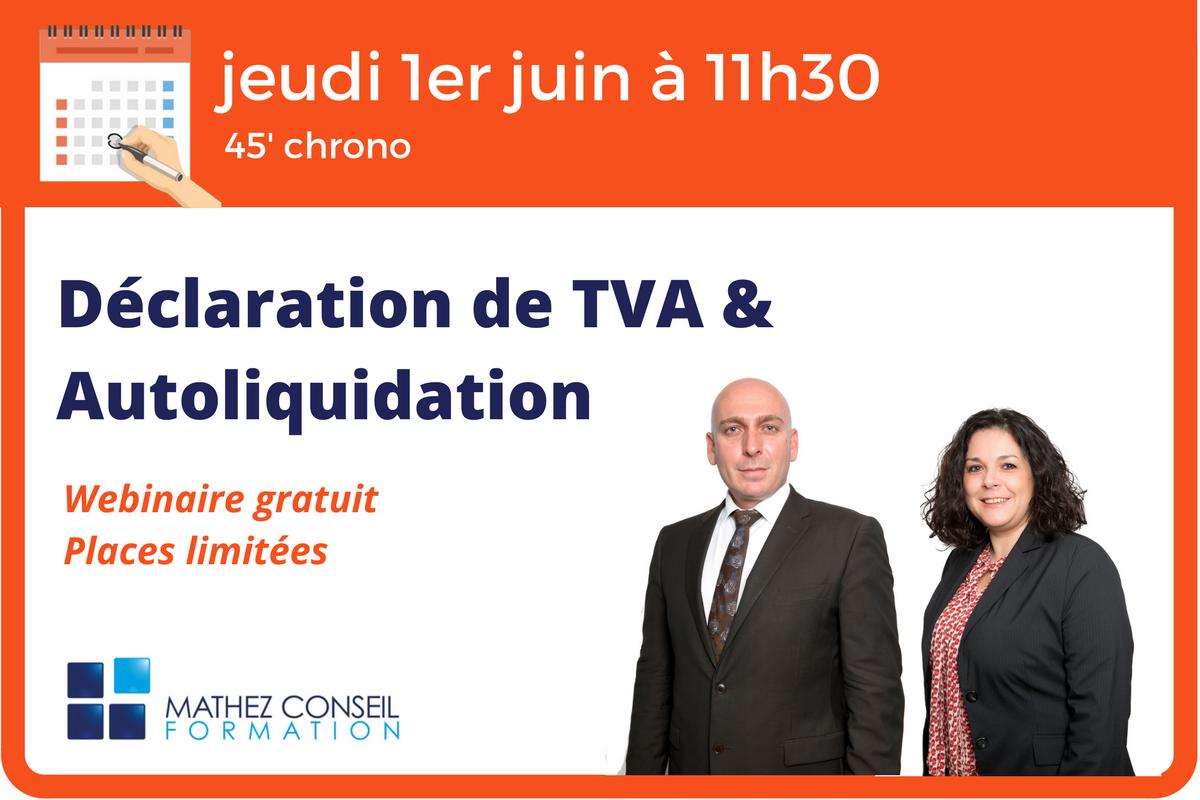 1er juin: Webinaire 'Déclaration de TVA & Autoliquidation'